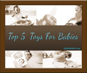Best Top 5 Toys for Babies