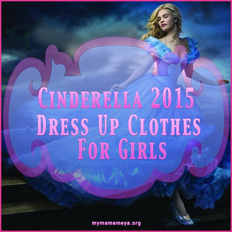 Cinderella Dress Up Clothes 2015