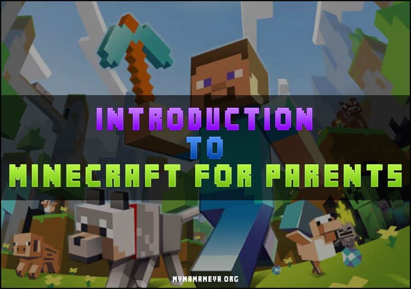 Introduction to Minecraft for Parents
