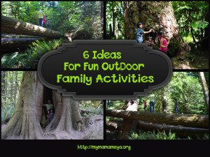 6 Fun Ideas for Outdoor Family Activities