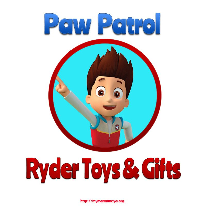 Paw Patrol Ryder Toys & Gifts